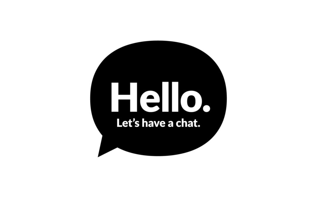 Let's have a chat.